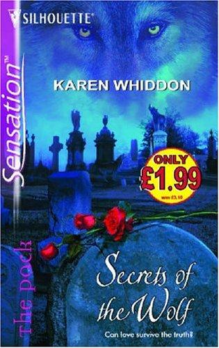 9780373604777: Secrets of the Wolf (Silhouette Sensation)