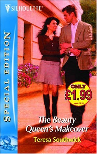 9780373604807: The Beauty Queen's Makeover (Silhouette Special Edition)