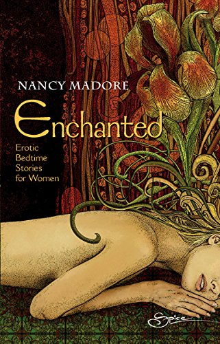 Enchanted: Erotic Bedtime Stories For Women (Erotic Fiction): Madore, Nancy