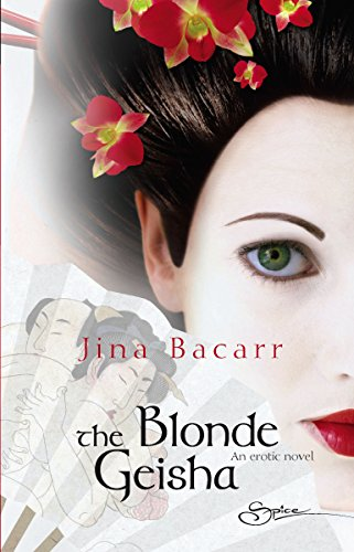 The Blonde Geisha: Jina Bacarr
