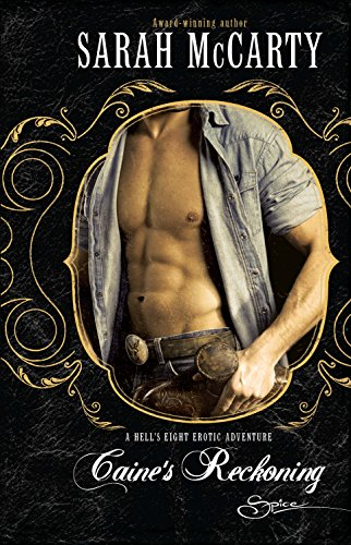 9780373605187: Caine's Reckoning (A Hells Eight Erotic Adventure)