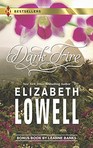 Dark Fire: Expecting His Child (Harlequin Bestseller): Lowell, Elizabeth, Banks,