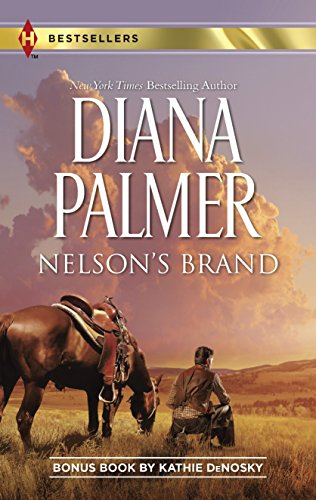 9780373605972: Nelson's Brand: Lonetree Ranchers: Colt (Harlequin Bestsellers)