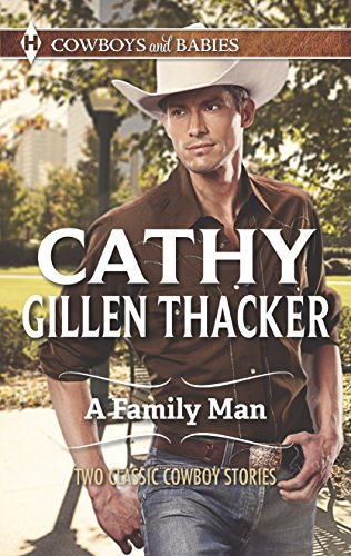 9780373606115: A Family Man: Cowboys and Babies (Harlequin Cowboys and Babies)
