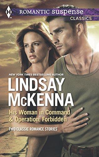 9780373606689: His Woman in Command and Operation: Forbidden: His Woman in Command\Operation: Forbidden (Harlequin Romantic Suspense Classics Collecti)
