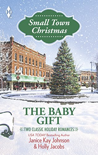 The Baby Gift: The Baby Agenda\Unexpected Gifts: Johnson, Janice Kay,