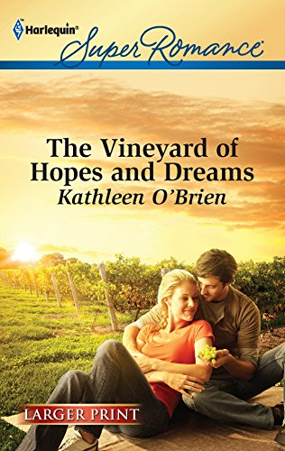 9780373606900: The Vineyard of Hopes and Dreams (Harlequin Super Romance (Larger Print))