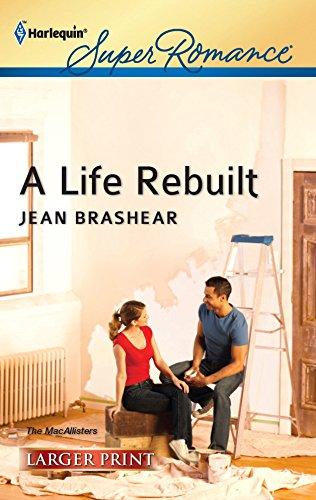 9780373607112: A Life Rebuilt