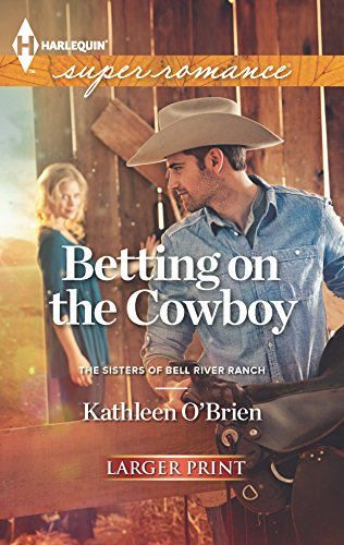 9780373607846: Betting on the Cowboy