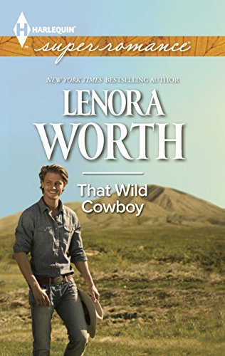 That Wild Cowboy (Harlequin Superromance): Worth, Lenora