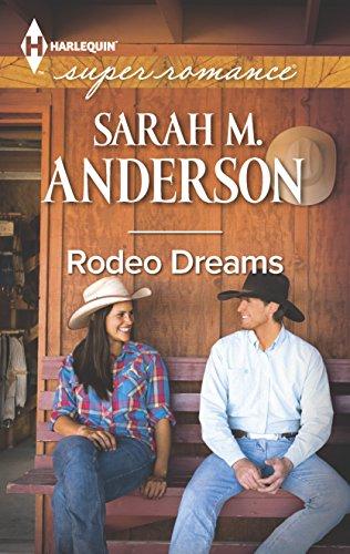 9780373608652: Rodeo Dreams