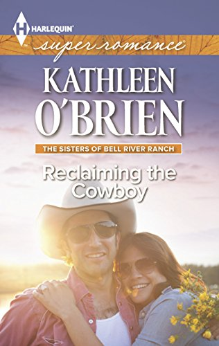 Reclaiming the Cowboy (The Sisters of Bell: O'Brien, Kathleen