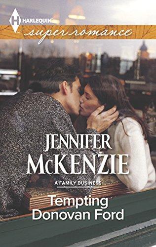 Tempting Donovan Ford (A Family Business): McKenzie, Jennifer