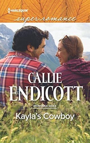 Kayla's Cowboy (Montana Skies): Callie Endicott
