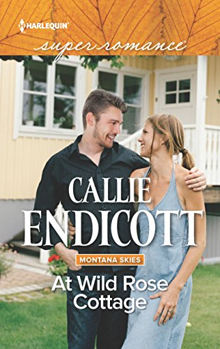 At Wild Rose Cottage (Montana Skies): Endicott, Callie