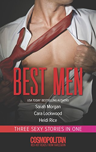 Best Men: Ripped\Boys and Toys\10 Ways to: Morgan, Sarah, Lockwood,