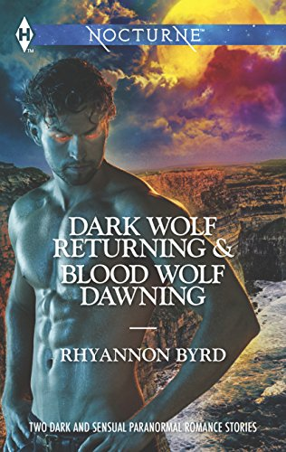 9780373609789: Dark Wolf Returning and Blood Wolf Dawning: Dark Wolf Returning\Blood Wolf Dawning (Harlequin Nocturne)