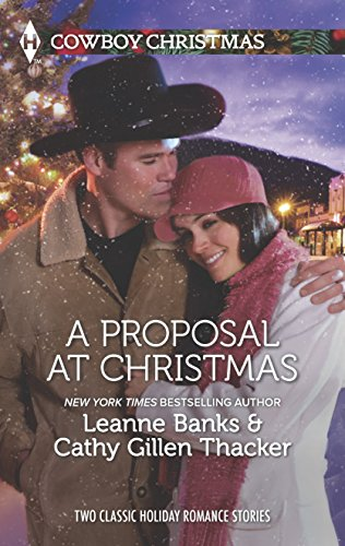 A Proposal at Christmas: A Maverick for: Leanne Banks, Cathy