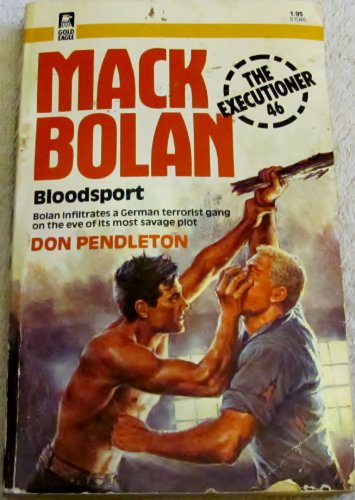 9780373610464: Mack Bolan - Bloodsport (The Executioner 46)