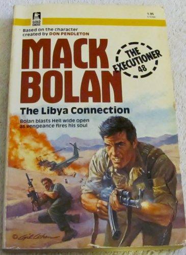 The Libya Connection (The Executioner/Mack Bolan #48): Pendleton, Don