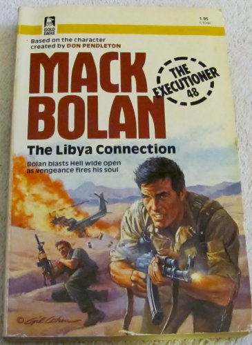 9780373610488: The Libya Connection (The Executioner/Mack Bolan #48)