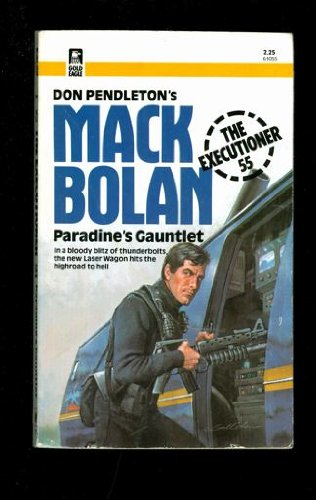 Paradine's Gauntlet (The Executioner/Mack Bolan #55): Don Pendleton