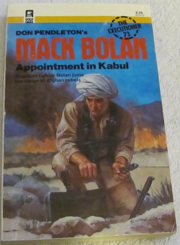 Don Pendleton's Mack Bolan - Appointment in Kabul - The Executioner #73