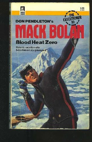 9780373610907: Blood Heat Zero (Mack Bolan, the Executioner, No 90)