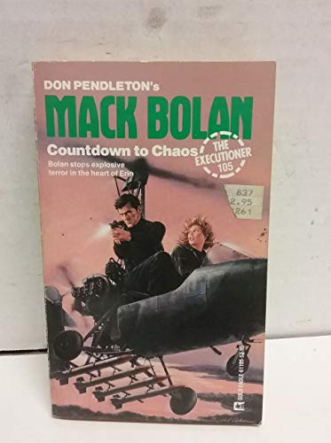 9780373611058: Countdown To Chaos: Mack Bolan (the Executioner 105)