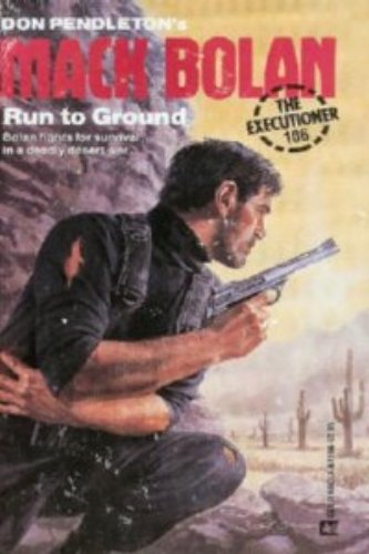 9780373611065: Run To Ground (Mack Bolan)