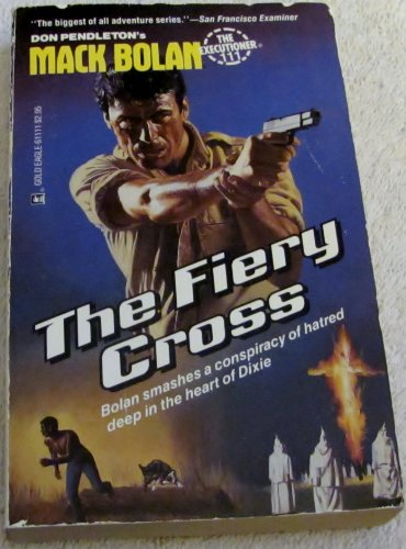 The Fiery Cross (Mack Bolan, The Executioner No 111)
