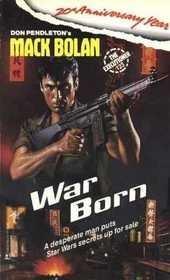 War Born (Mack Bolan): Pendleton, Don