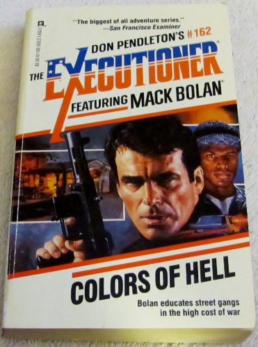 Colors Of Hell (Mack Bolan: the Executioner): Pendleton