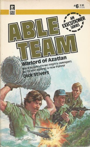 9780373612062: Able Team #6 Warlord of Azatlan (An Executioner Series)