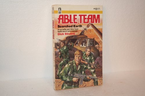 SCORCHED EARTH : ABLE TEAM NO. 13