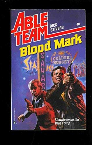 Blood Mark (Able Team): Stivers