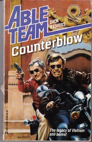 Counterblow (Able Team): Stivers, Dick
