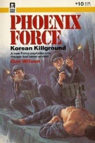 9780373613106: Korean Killground (Phoenix Force #10)