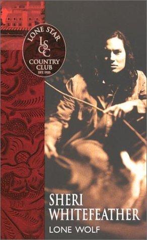 9780373613618: Lone Wolf (Lone Star Country Club)