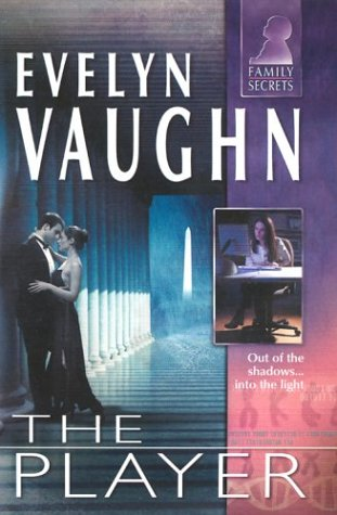9780373613700: The Player (Family Secrets)