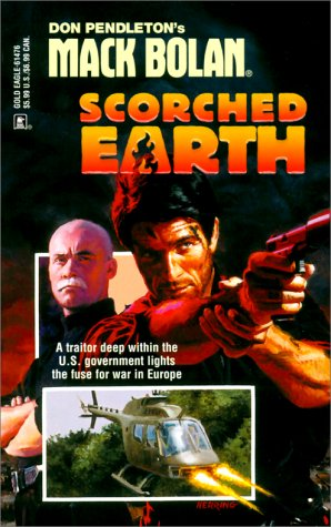 Scorched Earth (SuperBolan, No. 76): Pendleton, Don