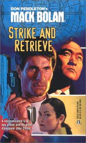 9780373614899: Strike and Retrieve (Super Bolan #89)