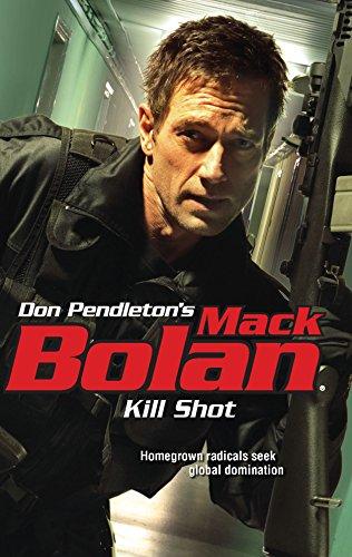 Kill Shot (Don Pendleton's Mack Bolan): Pendleton, Don