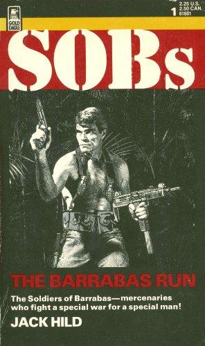 9780373616015: SOBs: The Barrabas Run (Executioner)