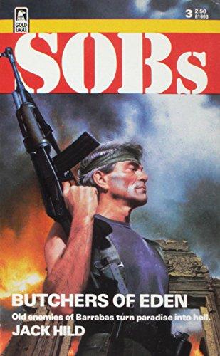 Butchers Of Eden (Sob's, No. 3): Jack Hild