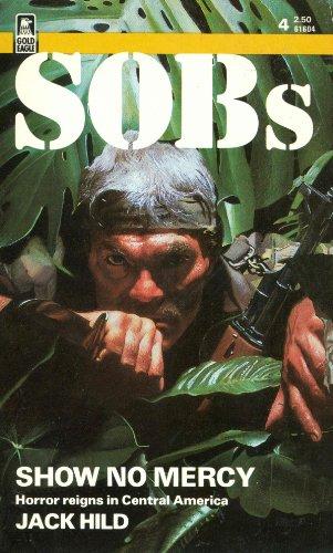 Show No Mercy (Sob's, No 4): Jack Hild