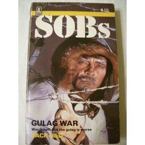 Gulag War (Sob's, No 6): Jack Hild