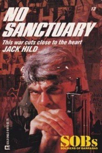 No Sanctuary (Sob's, Soldiers of Barrabas, No: Jack Hild