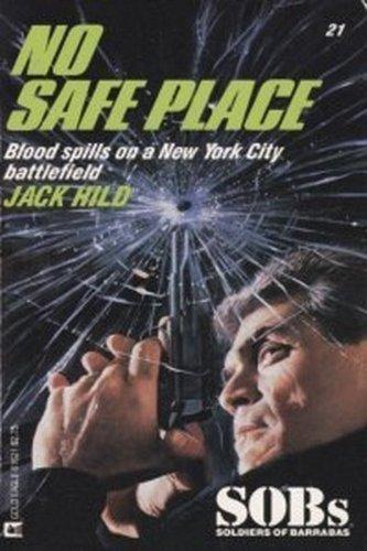 No Safe Place (SOBs, No 21): Jack Hild