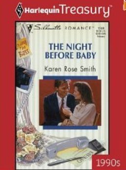 9780373616923: The Night Before Baby (Silhouette Heroines)